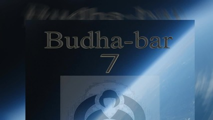 Yoga, Meditation and Relaxation - The Book Of Changes (Percussion Theme) - Budha Bar Vol. 7