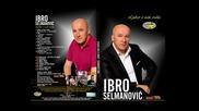 Ibro Selmanovic - Treba mi (hq) (bg sub)