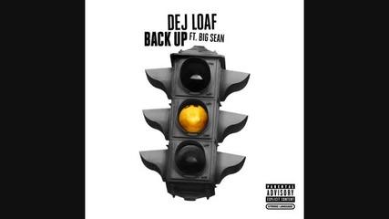 Dej Loaf - Back Up (audio) ft. Big Sean