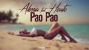 Alessia feat. Hevito - Pao Pao