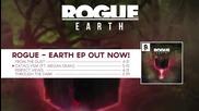 Rogue - Cataclysm ( ft. Meg Dean )