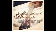 Secondhand Serenade- Suppose + Превод (a Naked Twist in My Story Version)