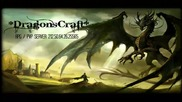 Dragonscraft Episode 1 - Копаене + Малко инфо 212.50.64.26