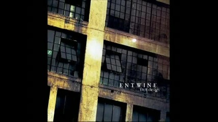 Entwine - Break me