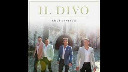 Il Divo - Don't Wanna Lose You (si Voy a Perderte)