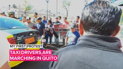 My first protest: Taxi drivers want justice in Ecuador