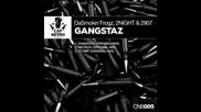   G - House   Da Smokin` Frogz, 2night & 2907 – G A N G S T A Z