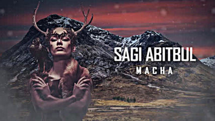 Sagi Abitdul - Macha (official audio)