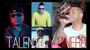 El Chacal Ft. Jorge Junior, El Micha y Jacob Forever - Talento y Dinero