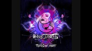 Blue Stahli - Throw Away - превод