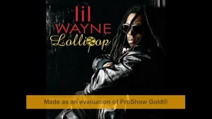 Lolipop Remix - Lil Wayne ;]