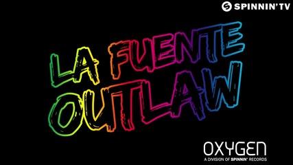 La Fuente - Outlaw (available April 7)