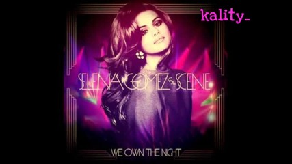 Превод!!! New! Selena Gomez - We Own The Night (full song)