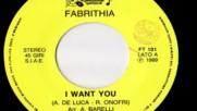 Fabrithia - I Want You 1989