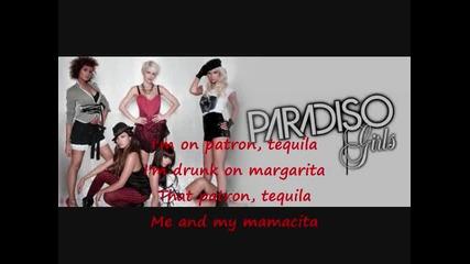 Paradiso Girls - Patron Tequila (lyrics) Cd R I P