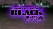 Darker Than Black оpening 2