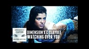 Dimension X Claydee - Watching Over You*превод*