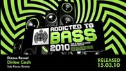 Addicted To Bass 2010 (ministry of Sound) Album Mega Mix