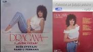 Dragana Mirkovic 1987- Ruze cvetaju samo u pesmama ( Ceo Album )