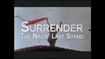 Втора Световна Война - Капитулация-1 - Последният отпор на нацистите