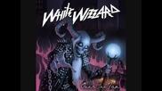 White Wizzard - Iron Goddess of Vengeance