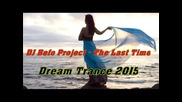 Dj Befo Project - The Last Time (bulgarian trance music)