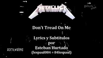 Metallica Dont You Tread On me