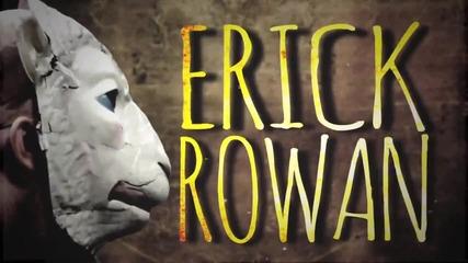 Erick Rowan Titantron 2014 Hd