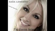 Sasa Lendero - Za case brez skrbi (promo 2010)