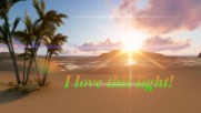 Обичам светлината на Слънцето! ... ...