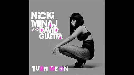 David Guetta ft. Nicki Minaj - Turn Me On . .