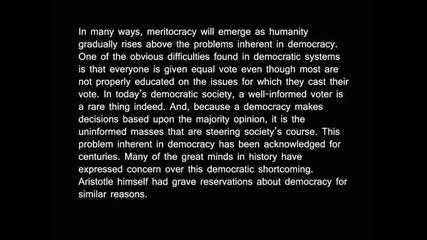 Меритокрацията наследник на демокрацията.