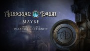 Amberian Dawn - Maybe ( Official Lyric Video)