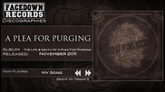 A Plea for Purging - My Song