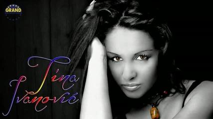 Tina Ivanovic - Ko manijak (2012)
