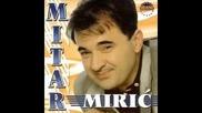 Една от най - хубавите сръбски песни! Mitar Miric - Cigance