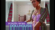 Priscilla Renea - Dollhouse