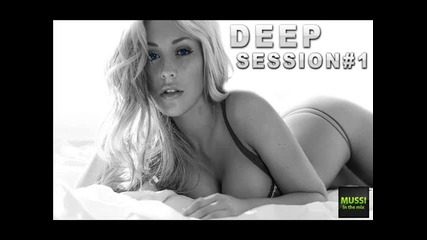Relax Mix • Mussi - Deep Session#1