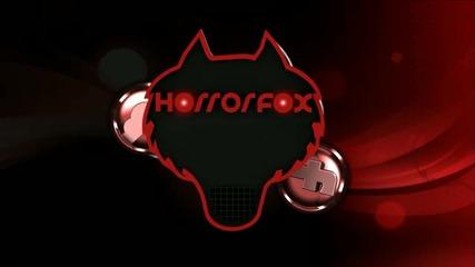 Дъбстеп Horrorfox - I Want You