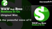 Ww feat. Bree - Nowhere To Go Original Mix