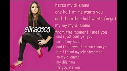 Selena Gomez & The Scene - My Dilemma Lyrics