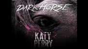 Katy Perry Ft. Juicy J - Dark Horse /official аudio/ H D