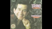 Trini Lopez - The Shadow Of Your Smile