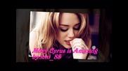 Miley Cyrus is Amazing! Oridanry girl ~