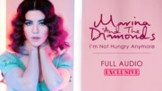 Marina And The Diamonds - I'm Not Hungry Anymore ( Full Audio )