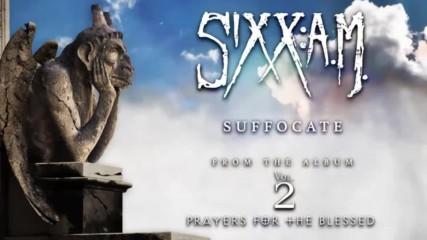 Sixx: A. M. - Suffocate ( Official Audio)