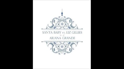 Супер весела - Ariana Grande - Santa Baby ft. Liz Gillies