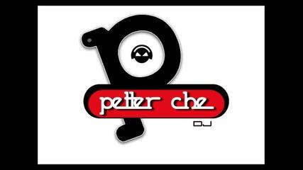 Petter Che - Promo October [set]