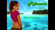 Rihanna Feat Rupee - Hurricane