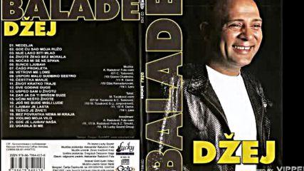 Dzej - Ugasila si me - (Audio 2007)